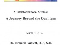 Dr. Bartlet _ Journey Beyound the Quantum 2008